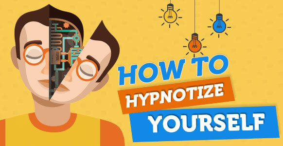 [INFOGRAPHIC] How To Hypnotize Yourself: Discover The Easy 6-Step Self Hypnosis Formula