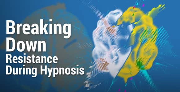 How To Seamlessly Break Down Someone's Resistance During Hypnosis With The Non-Awareness Set