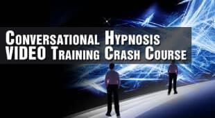 Conversational Hypnosis Video Crash Course
