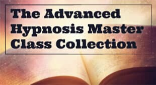 The Advanced Hypnosis Master Class Collection