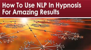 How To Use NLP In Hypnosis