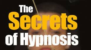 The Secrets of Hypnosis Revealed