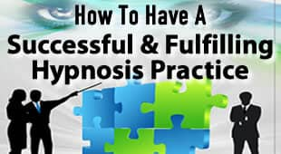 Have A Successful Hypnosis Practice