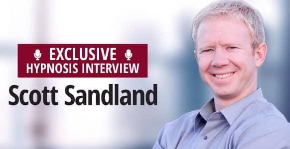 Interview With A Hypnotist: HypnoThoughts Founder Scott Sandland Shares How To Set Up A Practice For Pain Control, Addiction & Dental Hypnosis