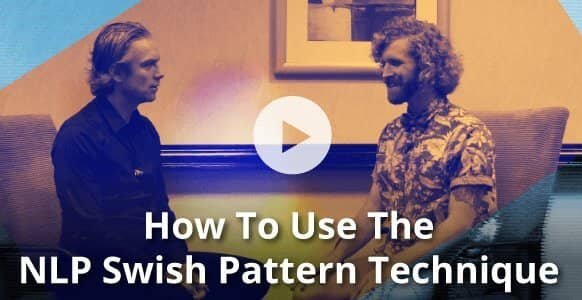 "[NLP DEMO] How To Use The NLP ""Swish Pattern"" To Redefine A Negative Self-Image & Increase Confidence"