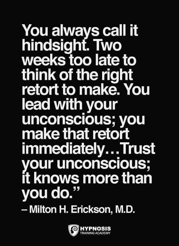 milton erickson quotes unconscious hypnotherapy