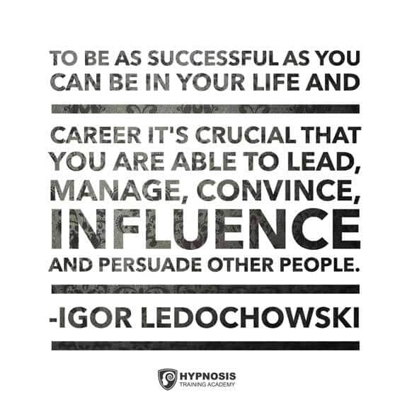igor ledochowski quotes successful hypnotist