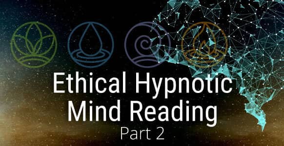 Ethical Hypnotic Mind Reading - Part 2: How To Profile Your Hypnosis Subjects Using The Elements PLUS 10 Powerful Profile Modifiers