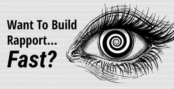 Want To Build Rapport… Fast? Add These Subtle Matching & Mirroring Techniques To Your Hypnosis & NLP Practice