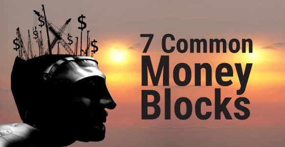 "Are You Trapped By An Unconscious ""Money Lie?"" 7 Common Money Blocks & How They Limit Your Hypnosis Success"