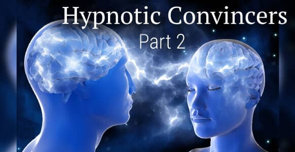 [VIDEO TRAINING] Hypnotic Convincers – Part 2: How To Use The Law Of Successive Approximation To Create Hypnosis Magic