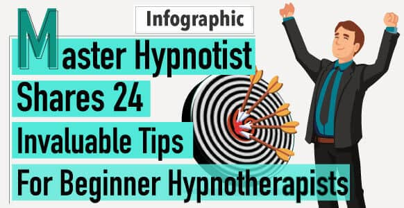 INFOGRAPHIC 24 Invaluable Hypnotherapy Tips For Beginners