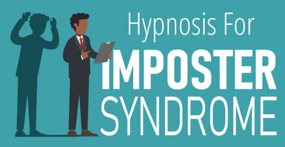 [GUIDE] Hypnosis For Imposter Syndrome: How To Manage Symptoms And Regain Self-Trust