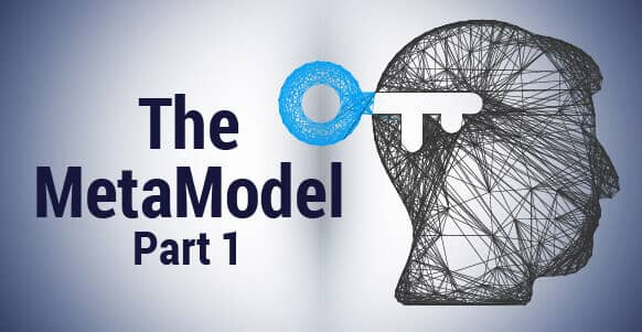 [VIDEO TRAINING] The MetaModel – Part 1: How To Create the Right Conditions for Personal Transformation