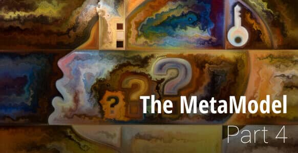 [VIDEO TRAINING] The MetaModel – Part 4: How To Create Therapeutic Outcomes