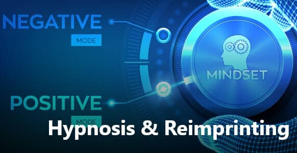 Hypnosis & Reimprinting: How To Turn Negative Memories Into Positive Ones