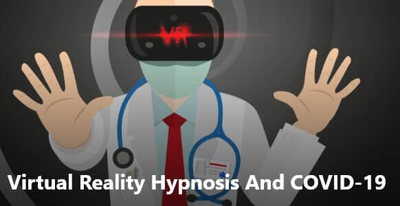 Virtual Reality Hypnosis And COVID-19: How VR Hypnosis Improves Sleep Quality Of COVID-19 Medical Staff